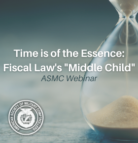 Oct 19th 1200 ET: Time is of the Essence: Fiscal Law's Mid..